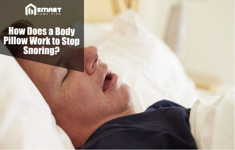 What Is The Best Body Pillow For Snoring To Stop Anti