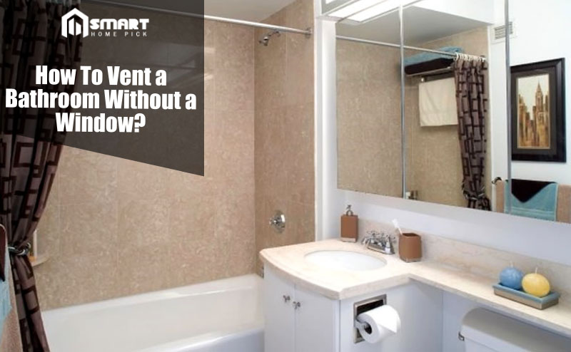 How to vent a bathroom without a window windowless Bathroom design no window