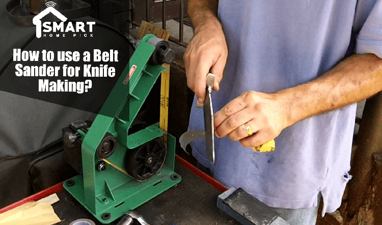 belt sander for knife making